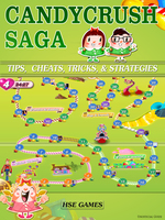 Candy Crush Saga Tips - Cheats, Tricks, & Strategies - HSE Games