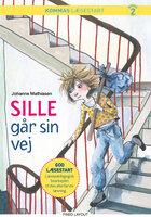 Kommas læsestart: Sille går sin vej - niveau 2 - Johanne Mathiasen