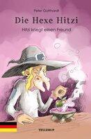 Die Hexe Hitzi #2: Hitzi kriegt einen Freund - Peter Gotthardt