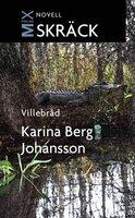 Villebråd - Karina Berg Johansson