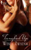 Tangled Up - Wendi Zwaduk