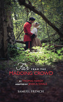 Far From The Madding Crowd - Thomas Hardy, Jessica Swale