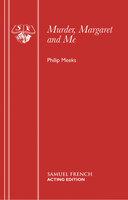 Murder, Margaret and Me - Philip Meeks
