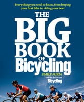 The Big Book of Bicycling - Emily Furia, The Bicycling