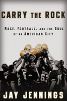 Carry the Rock - Jay Jennings