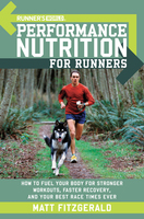 Runner's World Performance Nutrition for Runners - Matt Fitzgerald