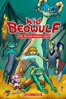 Kid Beowulf: The Blood-Bound Oath - Alexis E. Fajardo