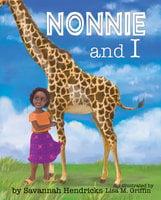 Nonnie and I - Savannah Hendricks