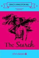 The Search - Grace Livingston Hill