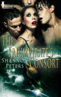 The Triumvirate's Consort - Shannon Peters