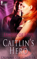 Caitlin's Hero - Donna Gallagher