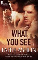 What You See - Faith Ashlin