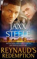 Reynaud's Redemption - Jaxx Steele