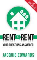 Rent to Rent - Jacquie Edwards