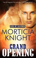 Grand Opening - Morticia Knight