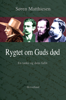 Rygtet om Guds død - Søren Matthiesen