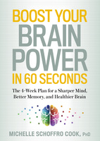 Boost Your Brain Power in 60 Seconds - Michelle Cook