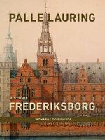 Frederiksborg - Palle Lauring