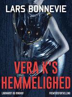 Vera K s hemmelighed - Lars Bonnevie