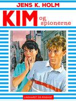 Kim og spionerne - Jens K. Holm