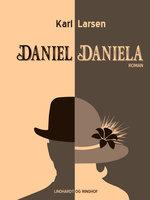 Daniel-Daniela - Karl Larsen
