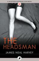 The Headsman - James Neal Harvey