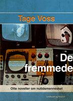 De fremmede - Tage Voss