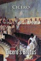 Cicero's Brutus - Cicero