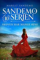 Sandemoserien 10 - Skoven har mange øjne - Margit Sandemo