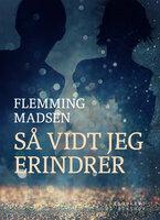 Så vidt jeg erindrer - Flemming Madsen