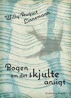 Bogen om det skjulte ansigt - Willy-August Linnemann