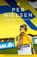 Per Nielsen: 4 - Brøndby for evigt - Søren Sorgenfri, Per Nielsen