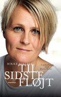 Til sidste fløjt - Dorte Kvist, Rikke Nielsen
