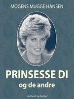 Prinsesse Di – og de andre - Mogens Mugge Hansen