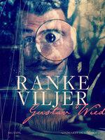 Ranke viljer - Gustav Wied