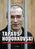 Tapaus Hodorkovski - Richard Sakwa