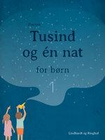 Tusind og én nat for børn 1 - Poul Sørensen