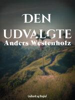 Den udvalgte - Anders Westenholz
