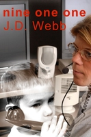 Nine One One - J.D. Webb