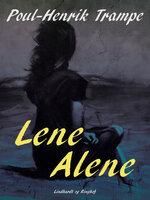 Lene alene - Poul-Henrik Trampe