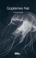 Goplernes Nat - Thomas Wivel