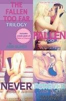 The Fallen Too Far Trilogy - Abbi Glines