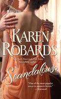 Scandalous - Karen Robards