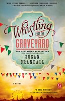 Whistling Past the Graveyard - Susan Crandall