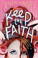 Keep the Faith - Candy Harper