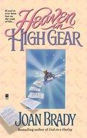 Heaven in High Gear - Joan Brady