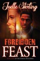 Forbidden Feast - Joelle Sterling