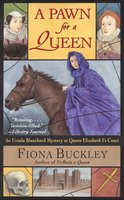 A Pawn for a Queen - Fiona Buckley