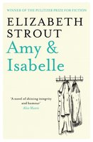 Amy & Isabelle - Elizabeth Strout