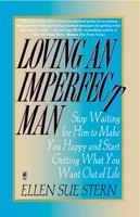 Loving an Imperfect Man - Ellen Sue Stern